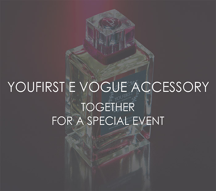 YOU FIRST AND VOGUE ACCESSORY